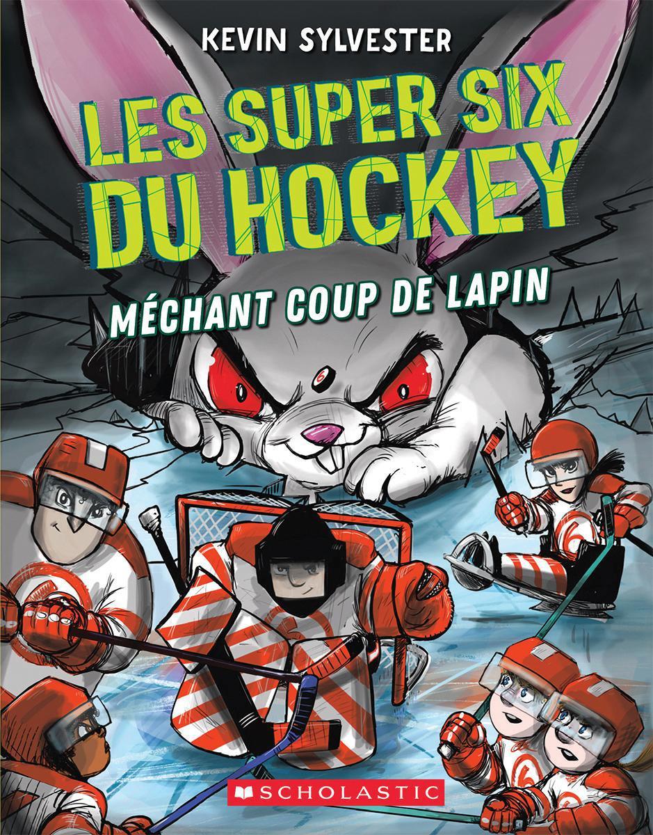 Les super six du hockey : Méchant coup de lapin - Tome 3
