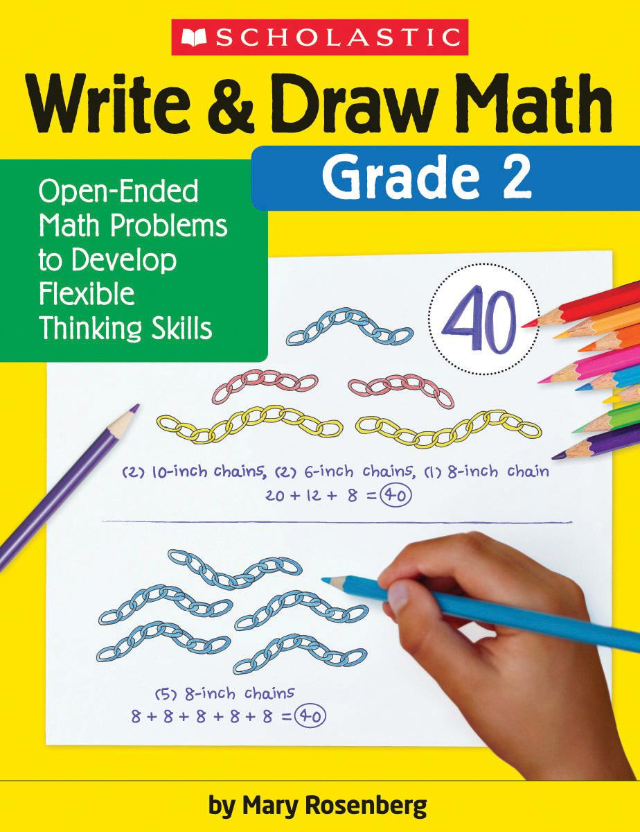 Write & Draw Math: Grade 2: Open-Ended Math Problems to Develop Flexible Thinking Skills