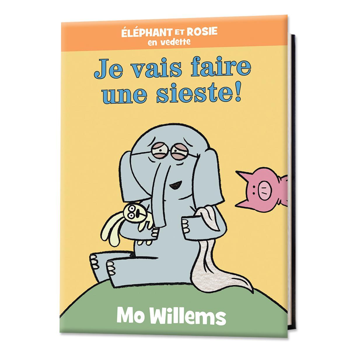 Éléphant et Rosie : Je vais faire une sieste