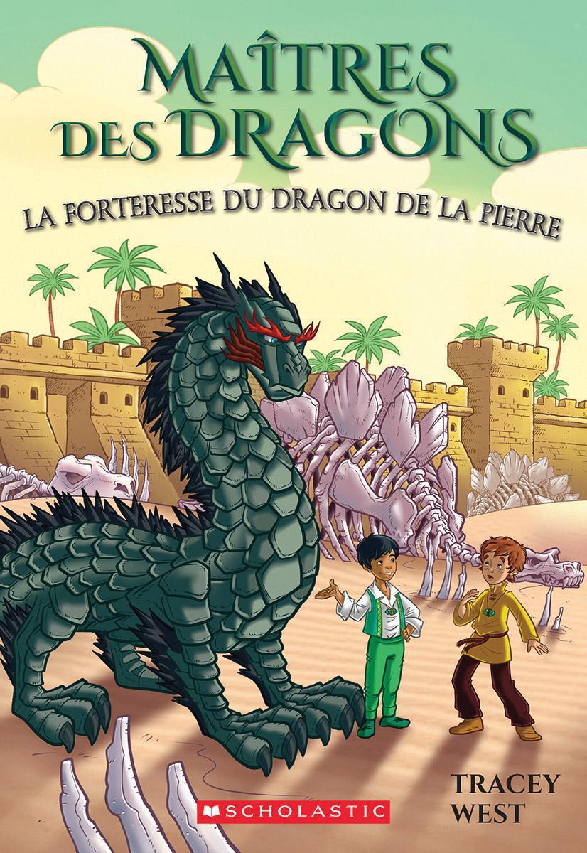 Maîtres des dragons : La forteresse du dragon de la Pierre - Tome 17