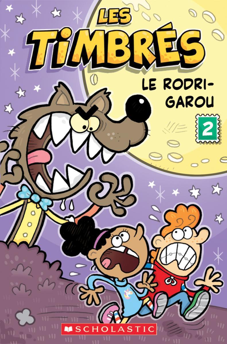 Les timbrés : N° 2 : Le Rodri-Garou