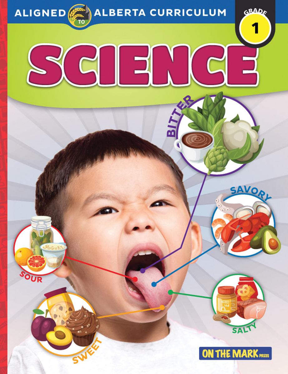 Science: Aligned to Alberta Curriculum: Grade 1