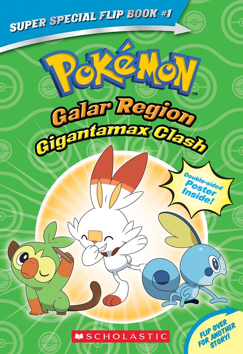 Pokémon: Super Special Flip Book #1: Gigantamax Clash/Battle for the Z-Ring