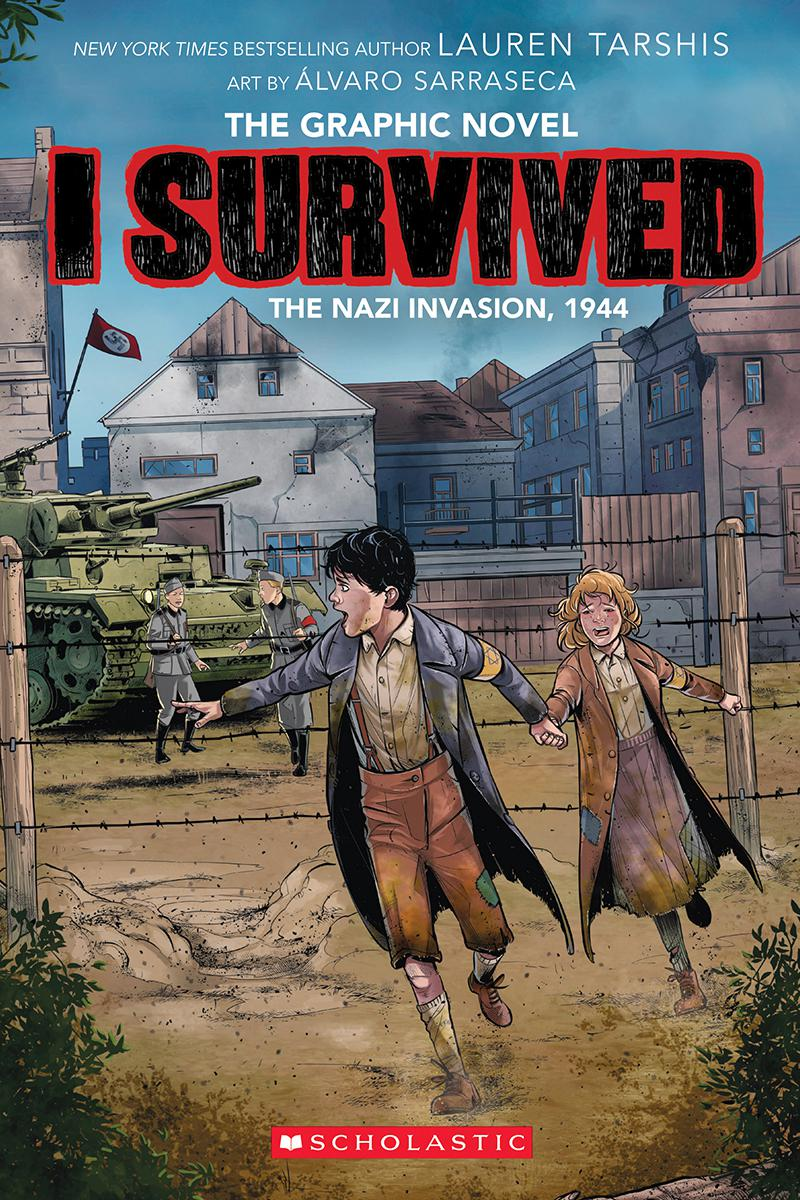 I Survived the Nazi Invasion, 1944: The Graphic Novel