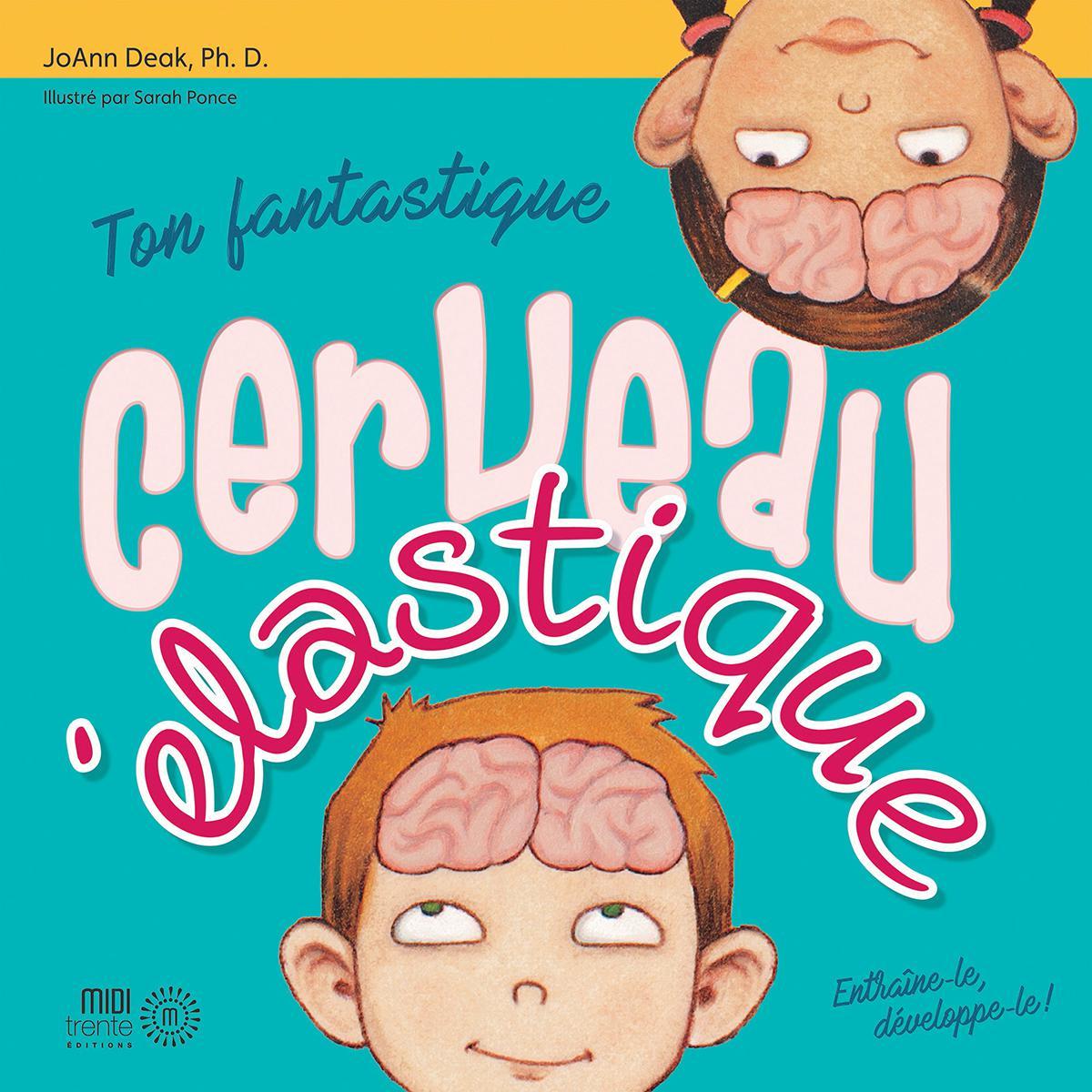Ton fantastique cerveau élastique