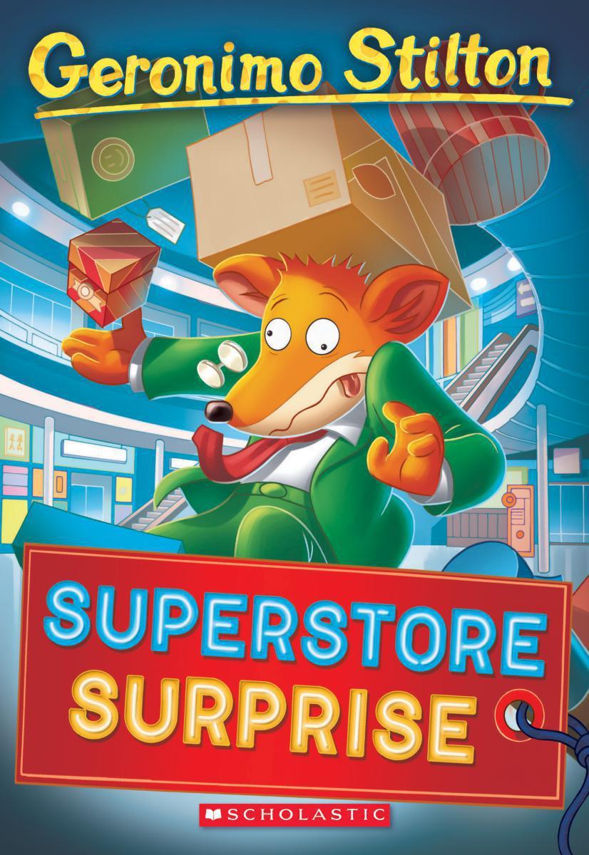 Geronimo Stilton #76: Superstore Surprise