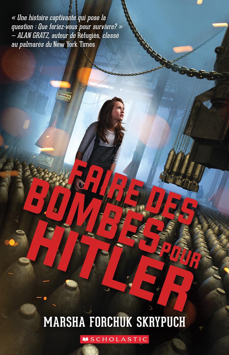 Faire des bombes pour Hitler