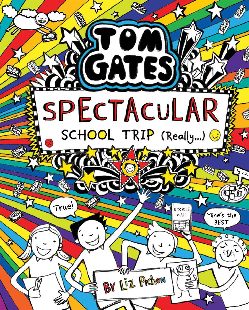 Tom Gates: Spectacular School Trip (Really...)