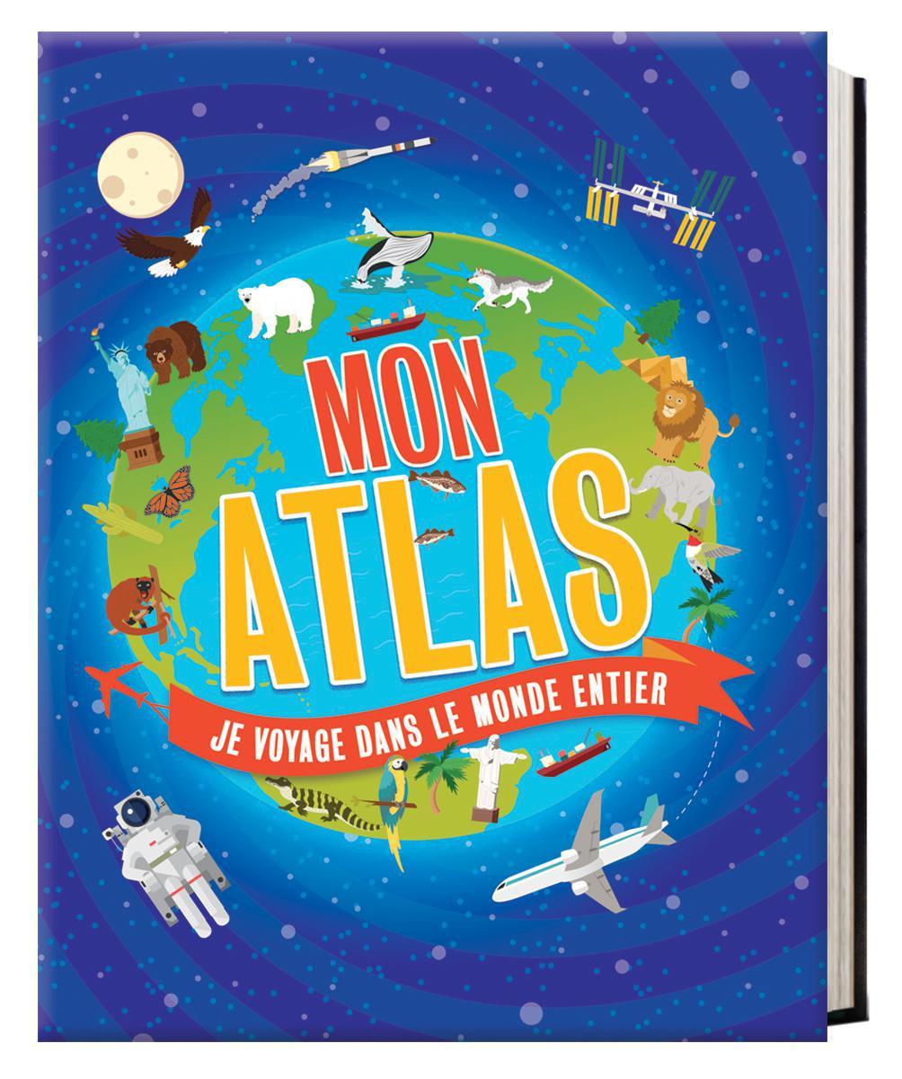 Mon Atlas : Je voyage dans le monde entier