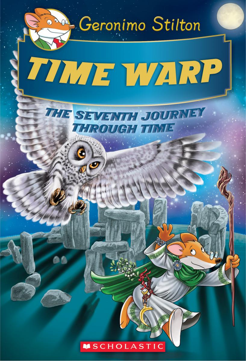 Geronimo Stilton: Time Warp: The Seventh Journey Through Time