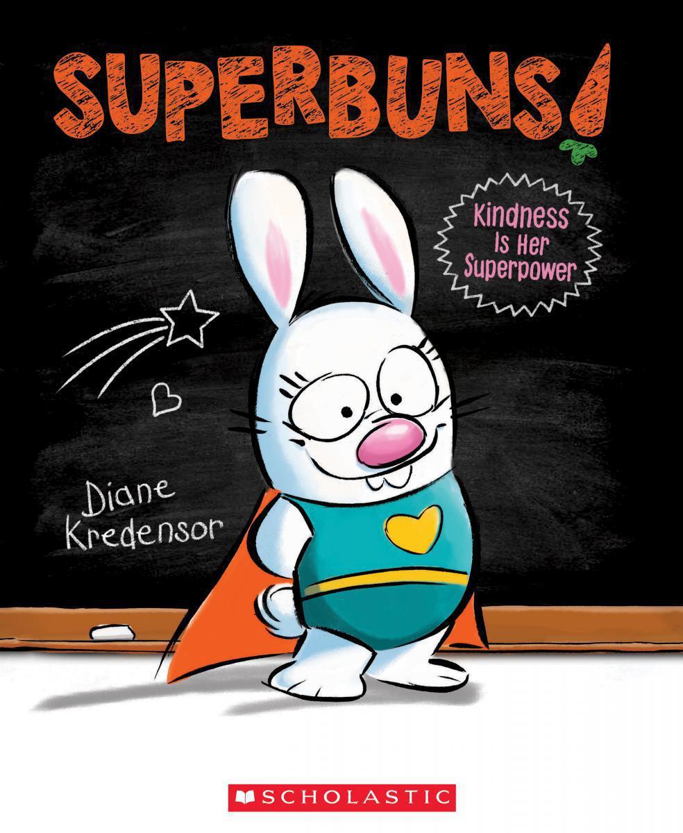 Superbuns! Kindness is Her Superpower