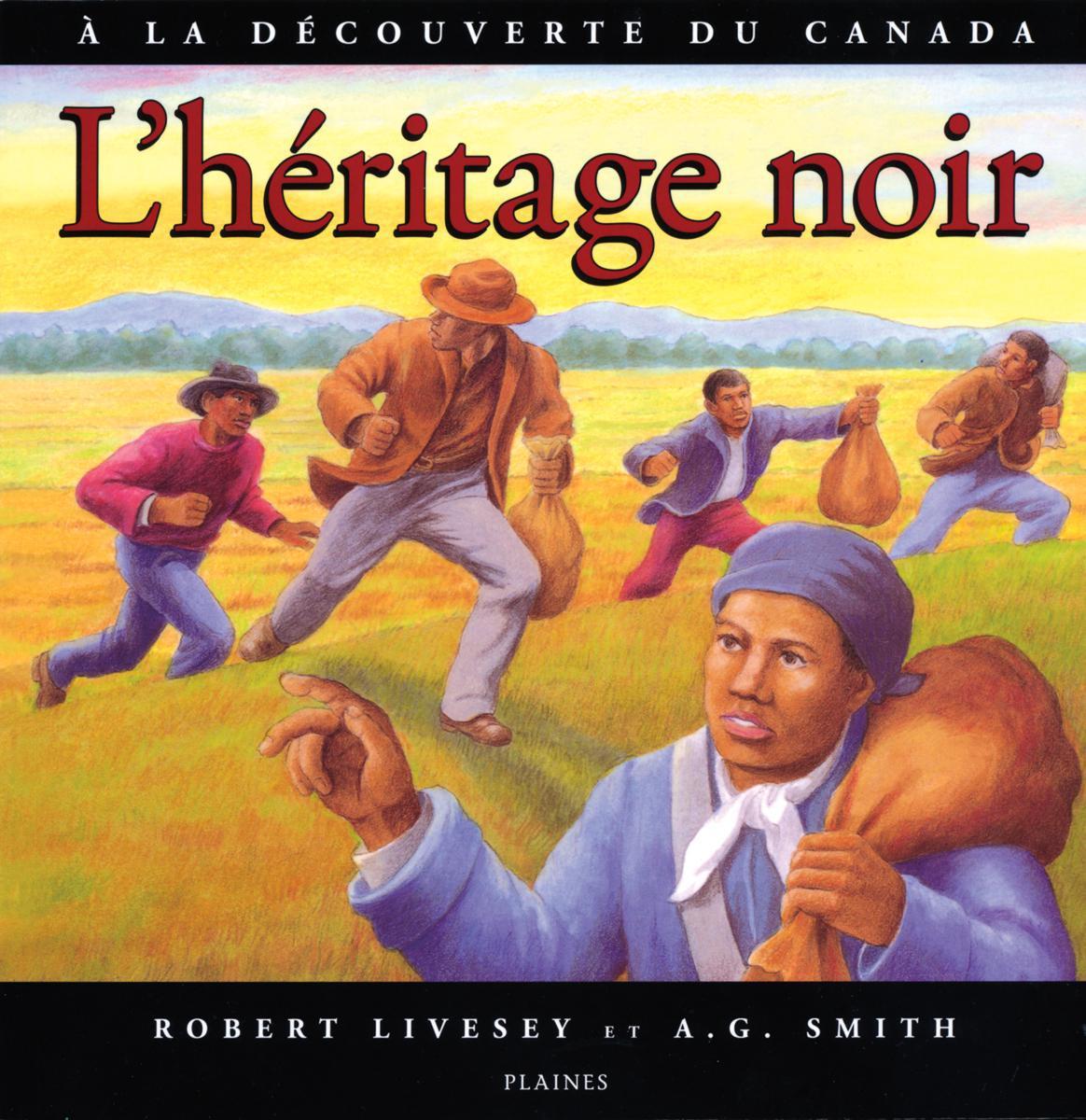 À la découverte du Canada : L'héritage noir