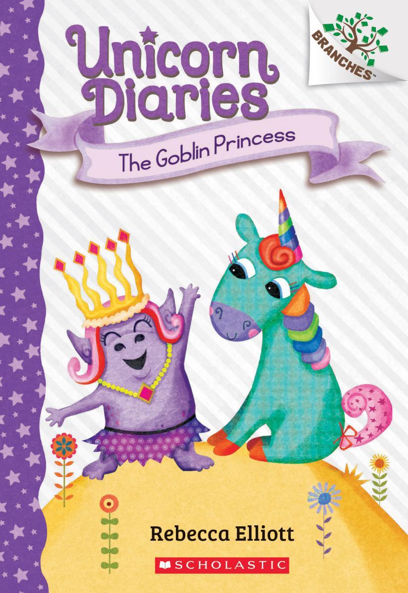 Unicorn Diaries #4: The Goblin Princess