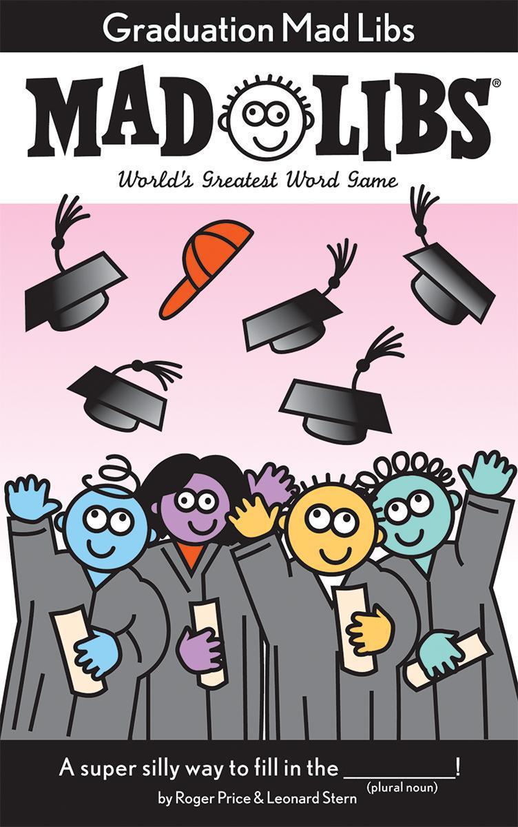 Graduation Mad Libs®