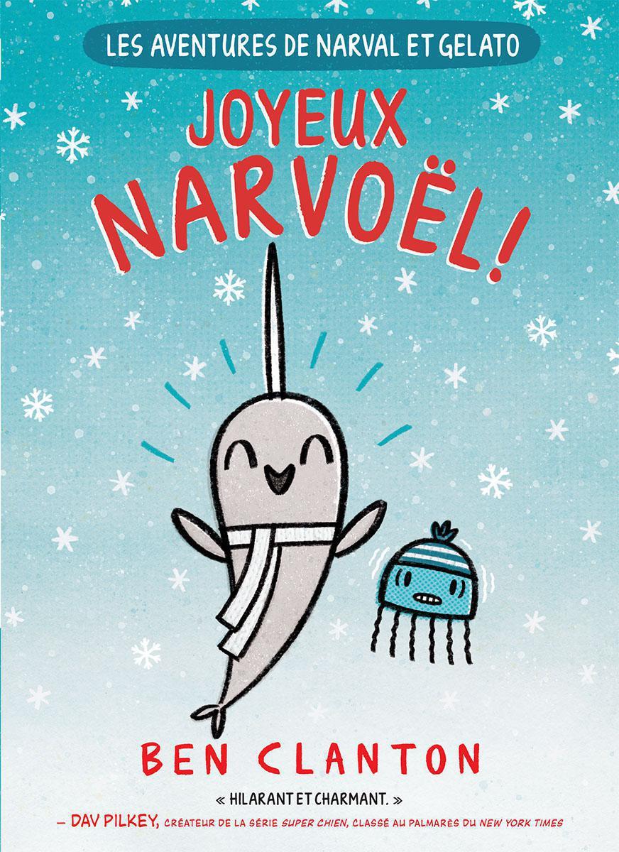 Les aventures de Narval et Gelato : Joyeux Narvoël!