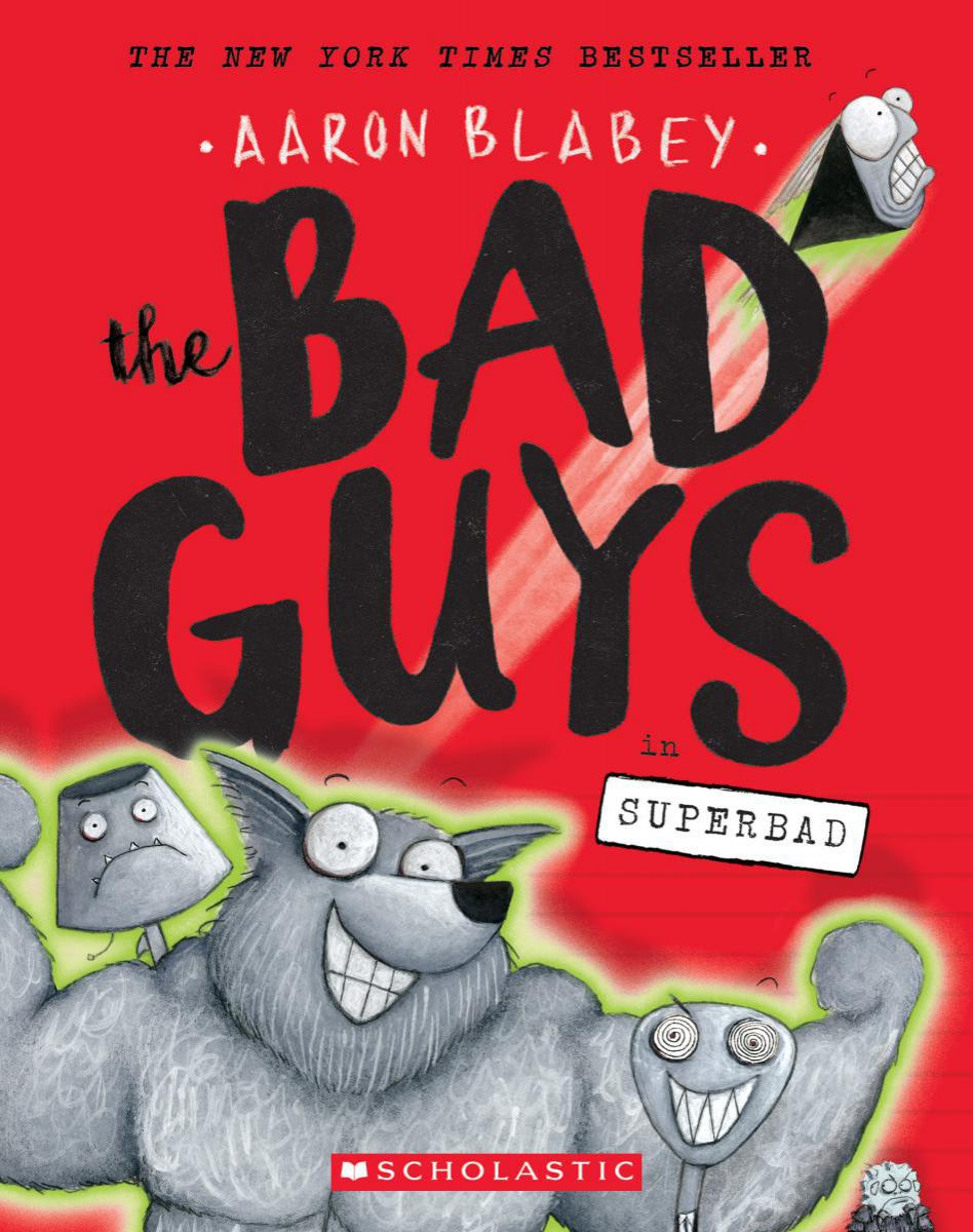 The Bad Guys #8: The Bad Guys in Superbad