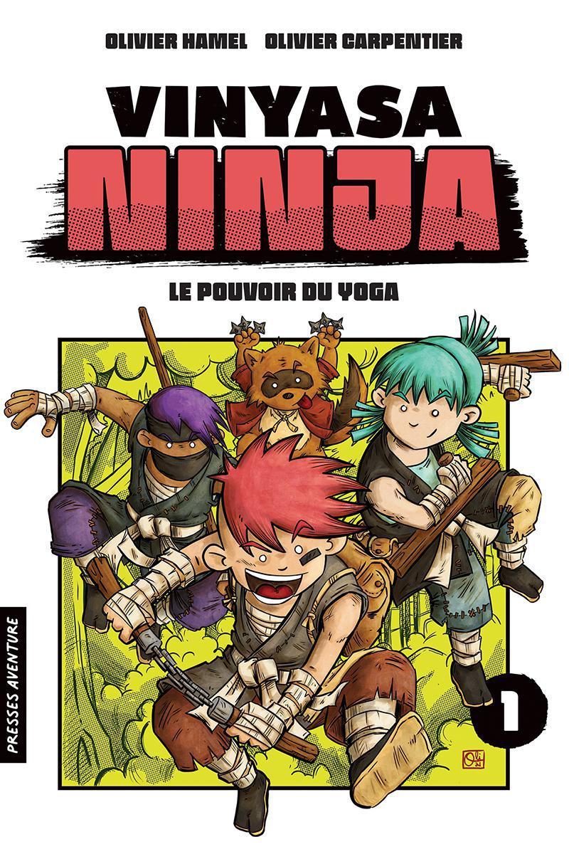 Vinyasa Ninja : Le pouvoir du yoga