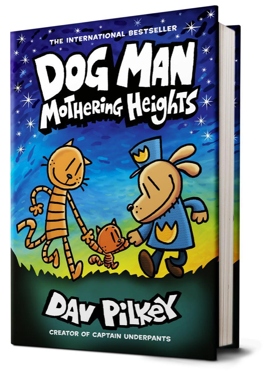Dog Man #10: Mothering Heights