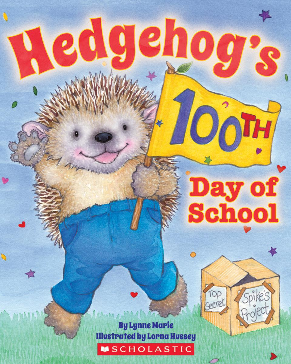 Hedgehog's 100th Day Of School