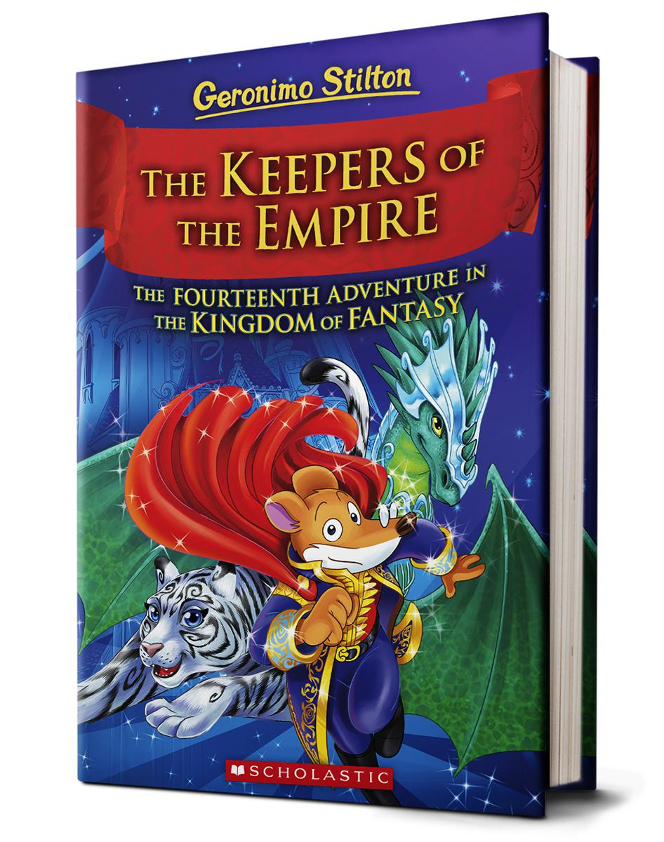 Geronimo Stilton: The Keepers of the Empire: The Fourteenth Adventure in the Kingdom of Fantasy