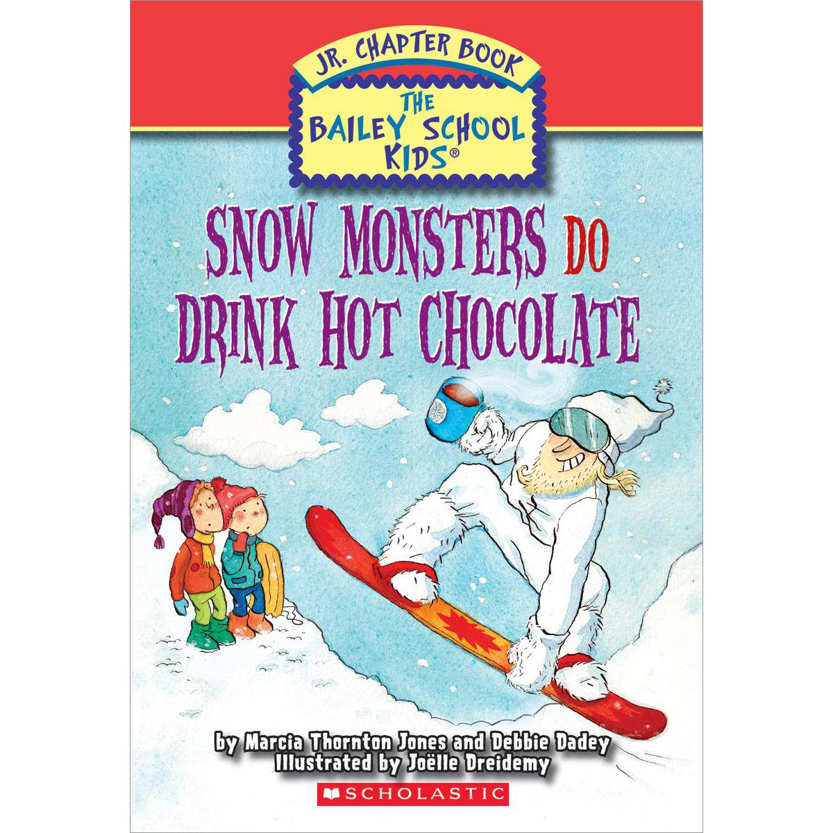 The Bailey School Kids: Snow Monsters Do Drink Hot Chocolate 10-Pack