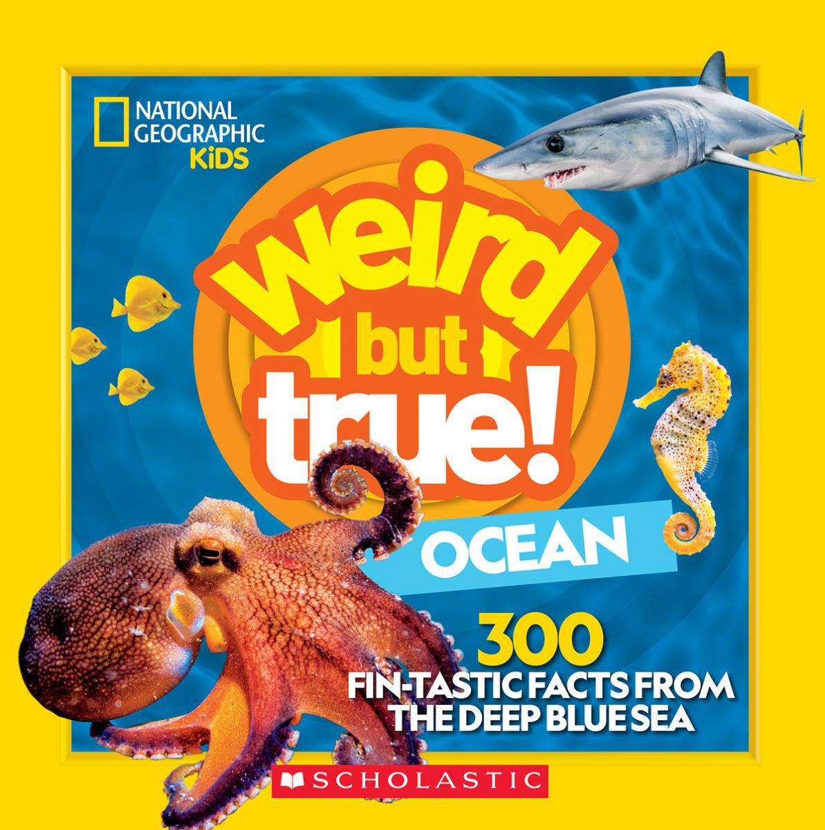 National Geographic Kids: Weird But True! Ocean