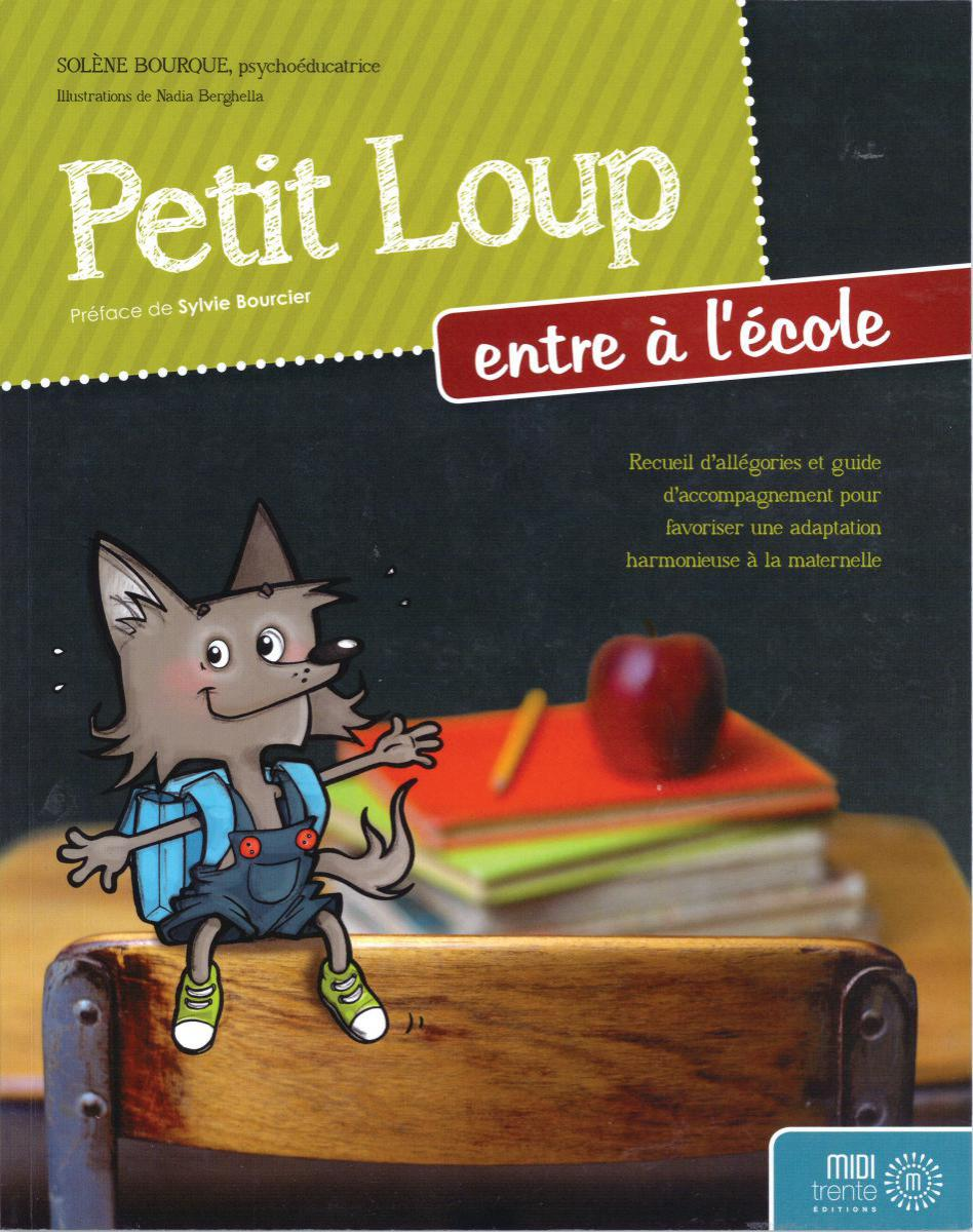 Petit Loup entre à l'école