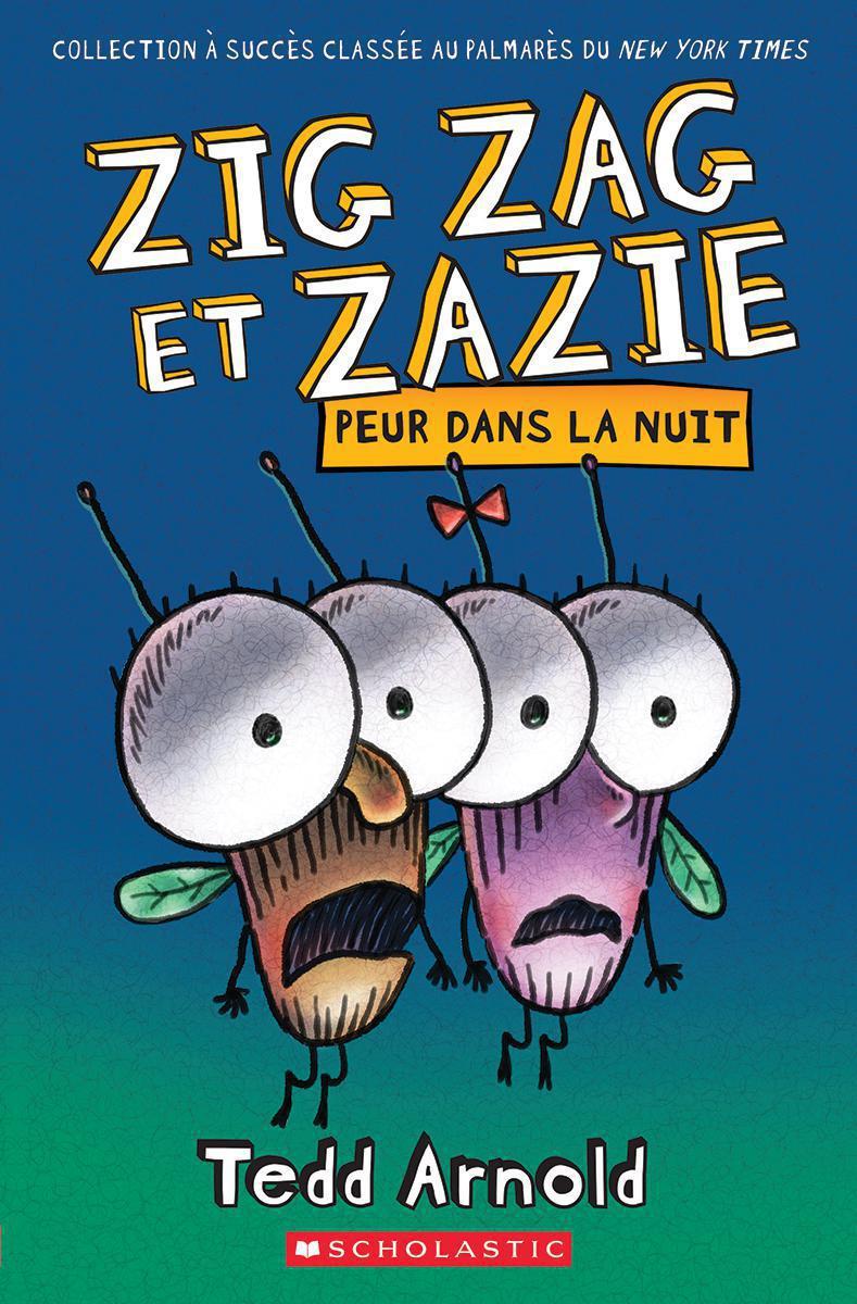 Zig Zag et Zazie : Peur dans la nuit
