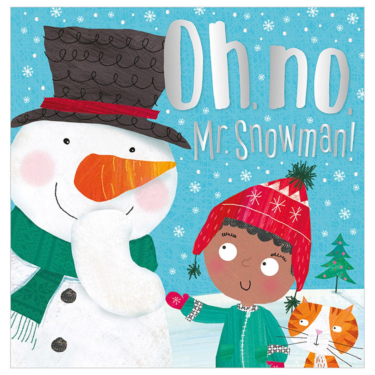 Oh, No, Mr. Snowman!