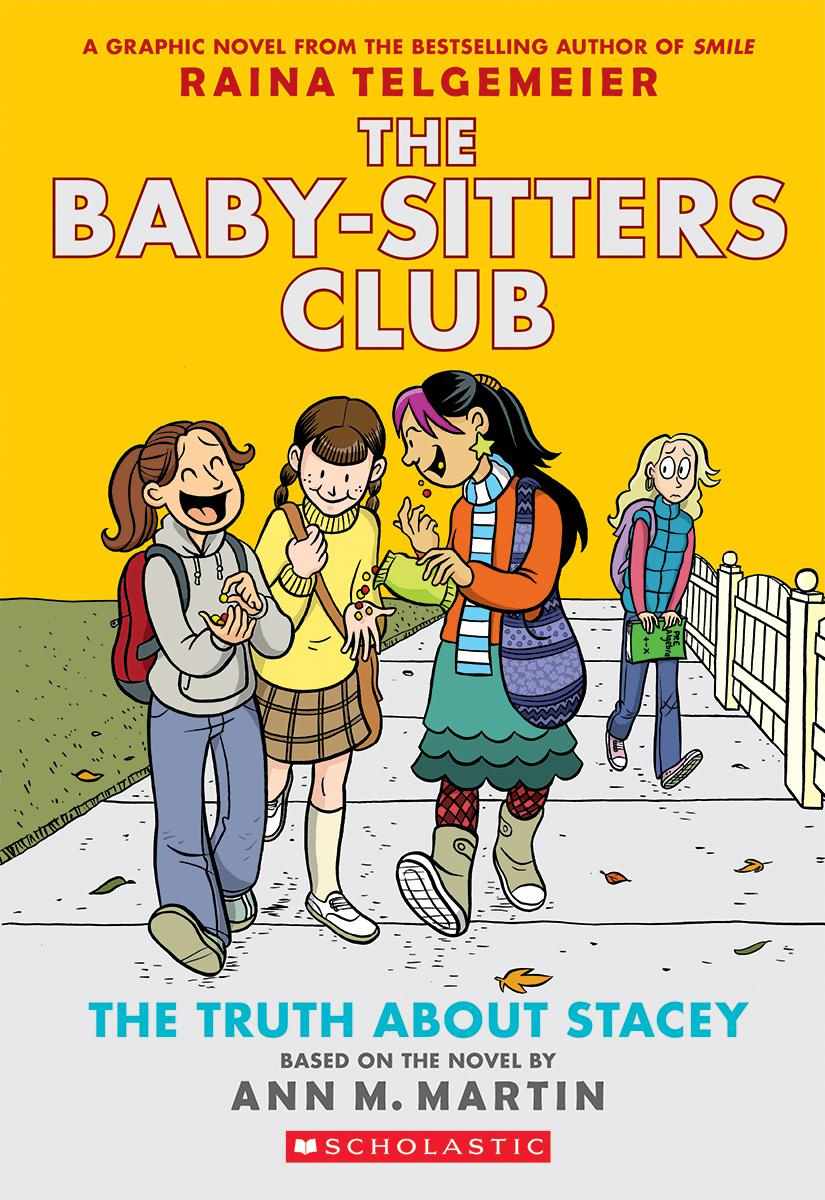 The Baby-Sitters Club® #2: The Truth About Stacey