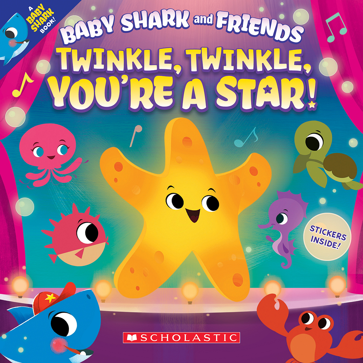 Baby Shark and Friends: Twinkle, Twinkle, You're a Star!