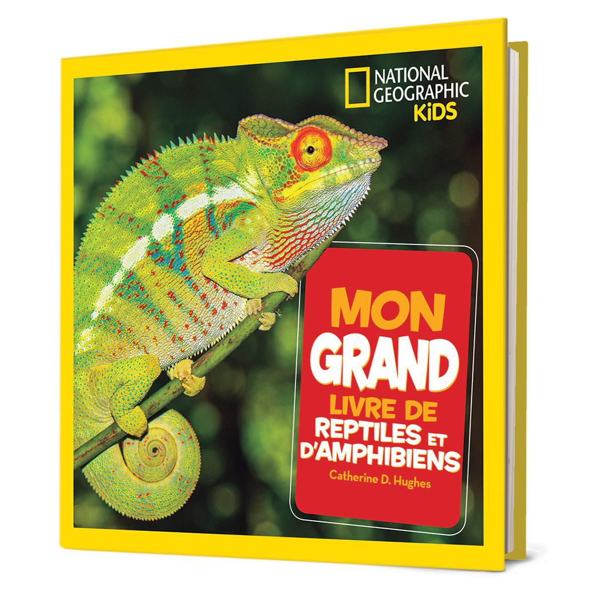 National Geographic Kids : Mon grand livre de reptiles et d'amphibiens