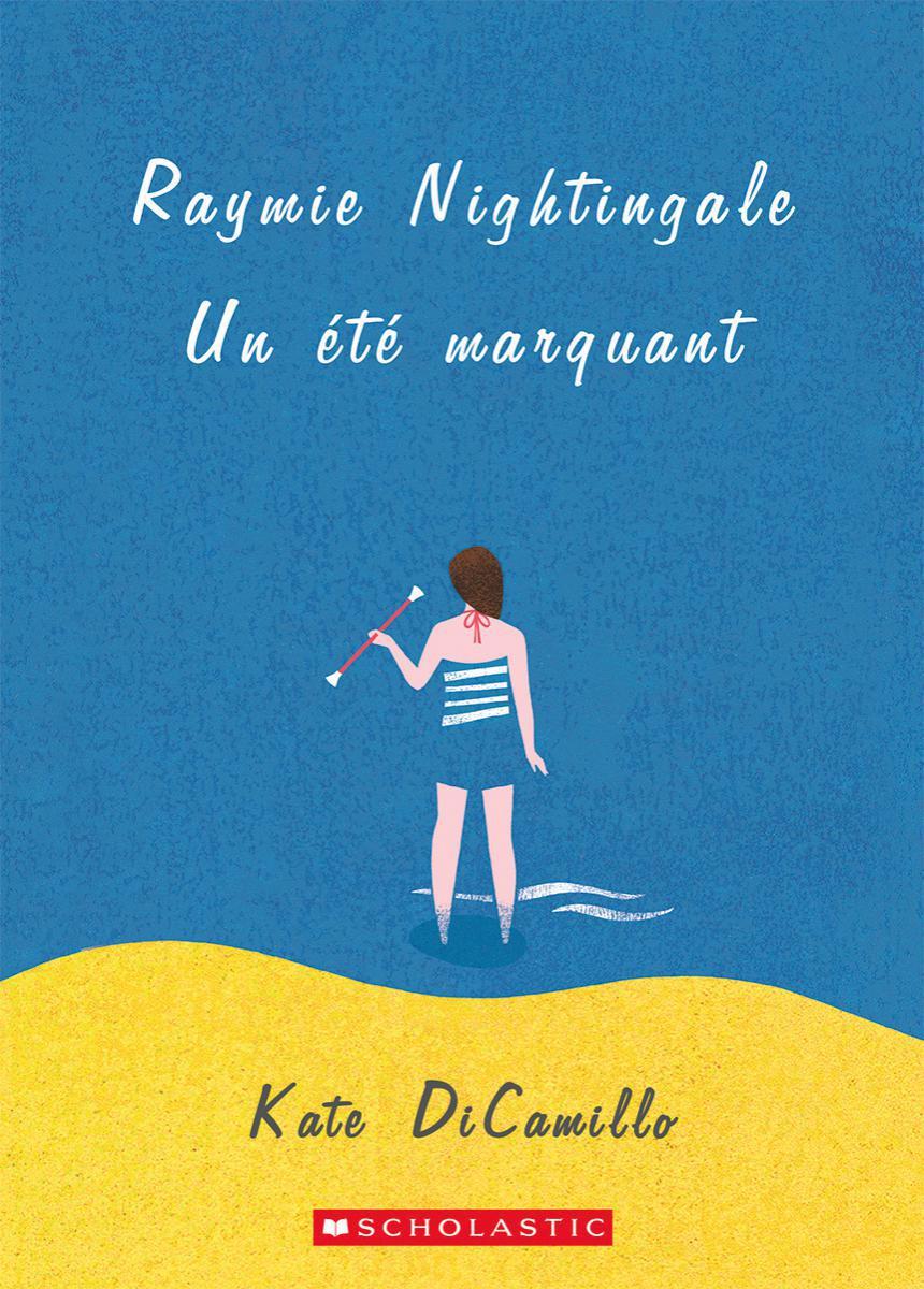 Raymie Nightingale : Un été marquant
