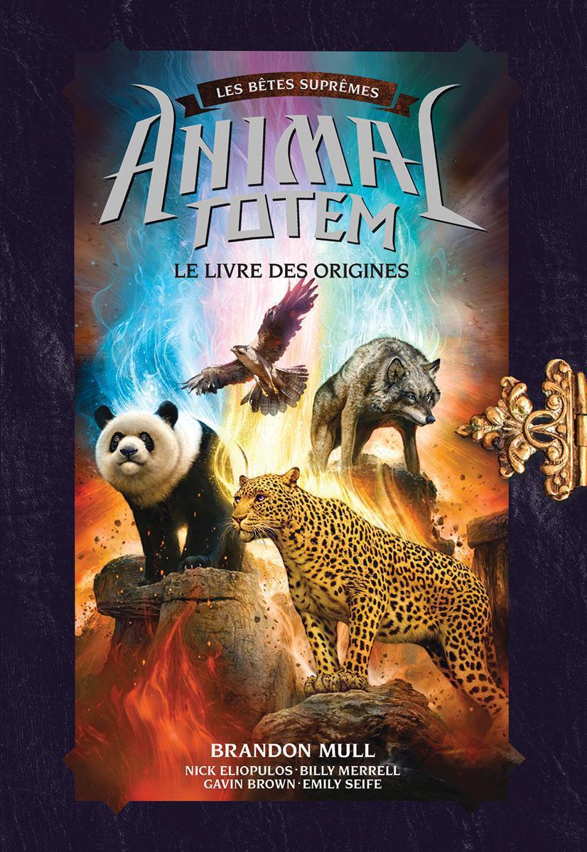 Animal totem : Bêtes Suprêmes:  Le livre des origines
