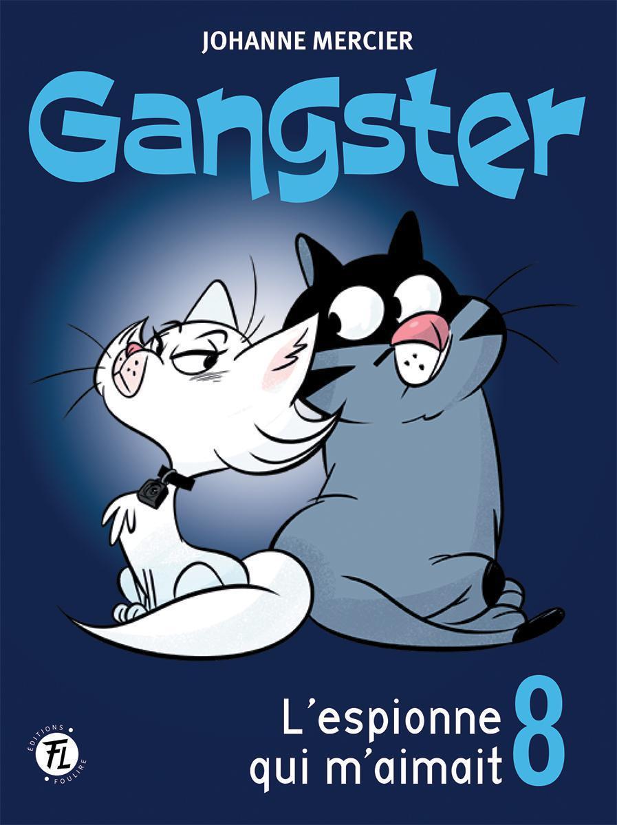 Gangster : L'espionne qui m'aimait