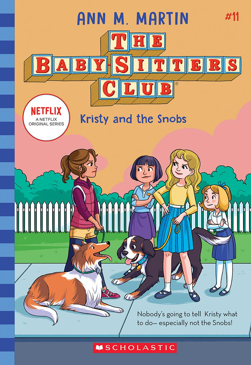 The Baby-Sitters Club® #11: Kristy and the Snobs