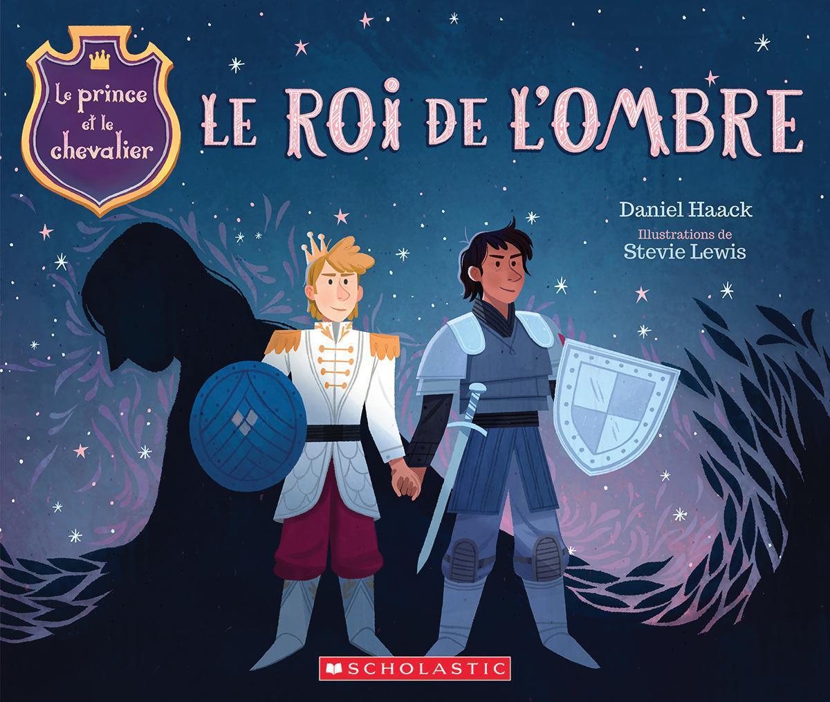 Le prince et le chevalier : Le roi de l'ombre - Tome 2