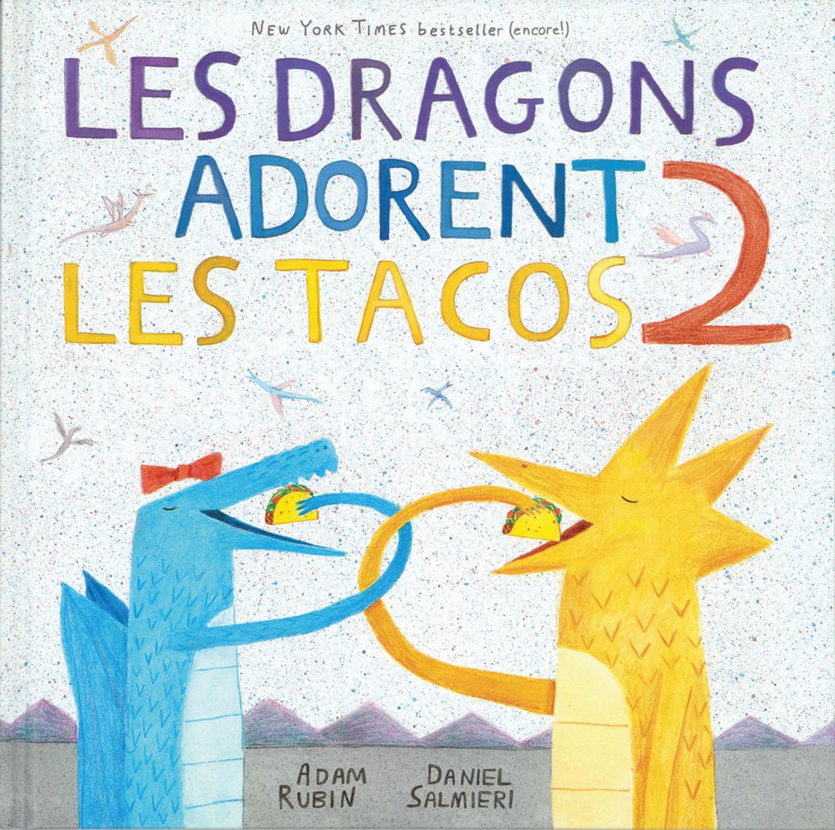 Les dragons adorent les tacos 2