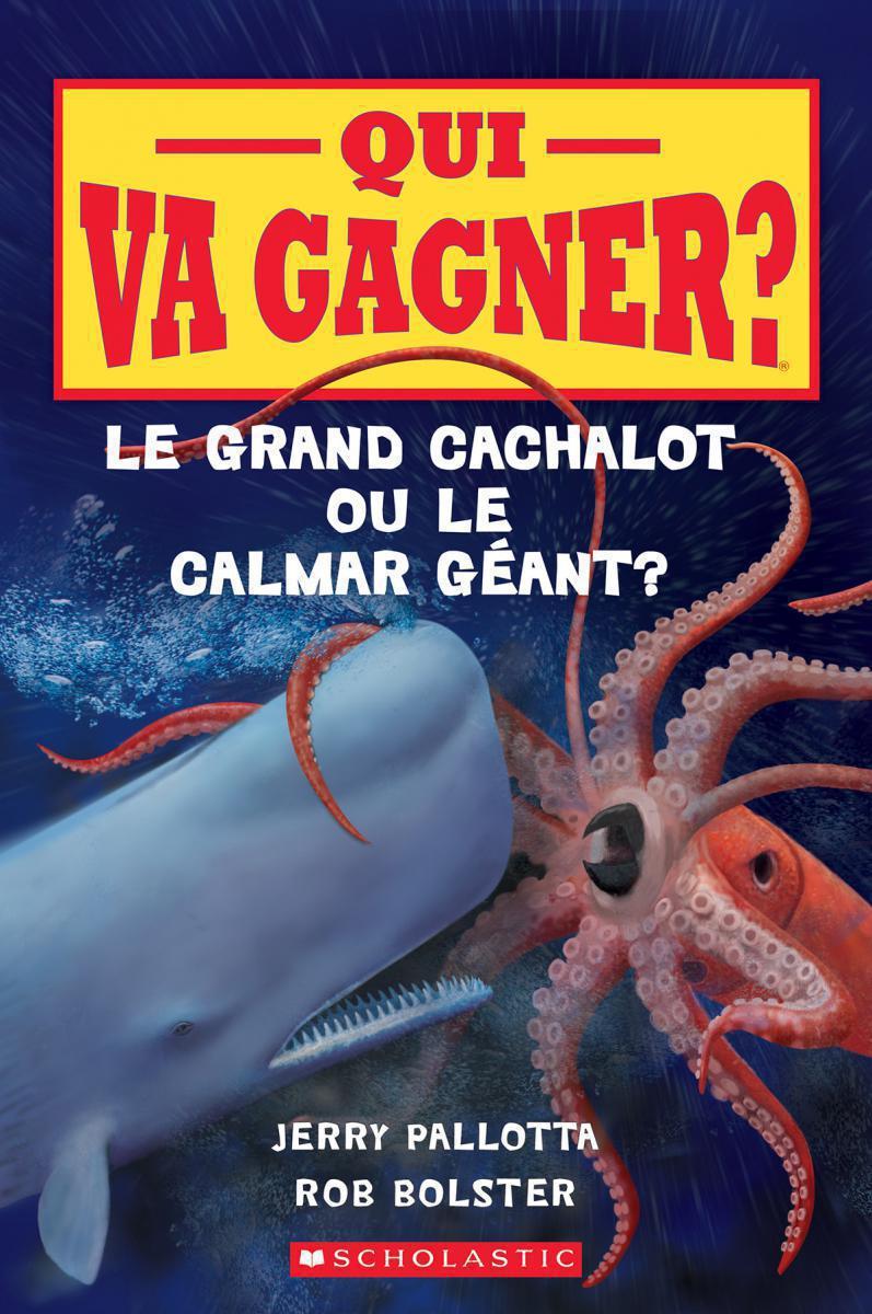 Qui va gagner? : Le grand cachalot ou le calmar géant?