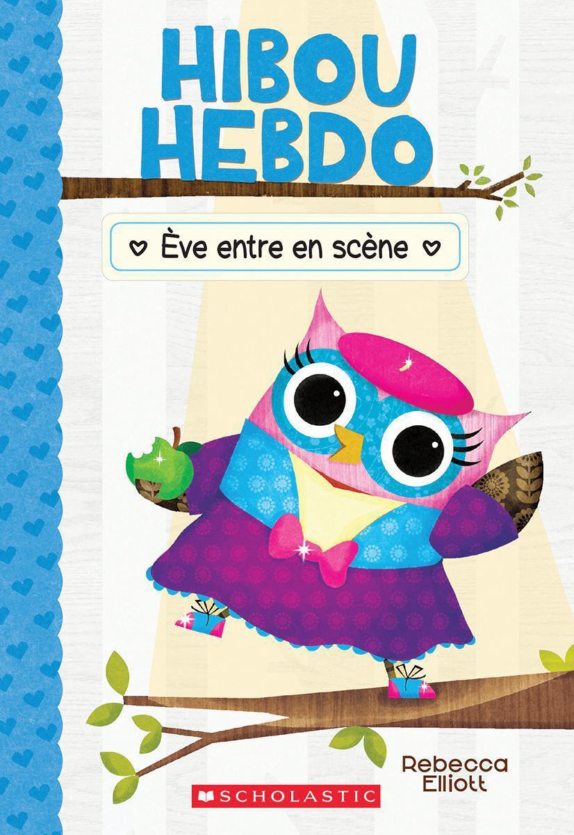 Hibou Hebdo No 13 : Ève entre en scène