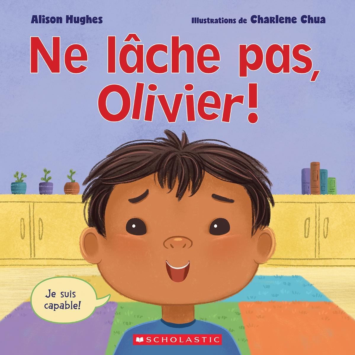 Ne lâche pas, Olivier!