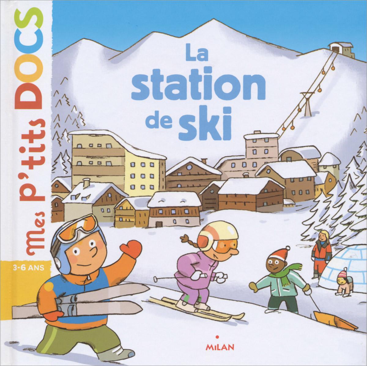 Mes p'tits docs : La station de ski