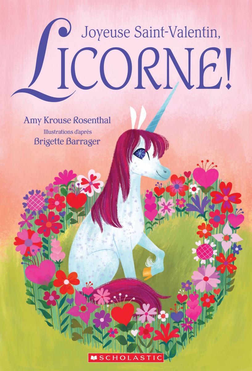 Joyeuse Saint-Valentin, Licorne!