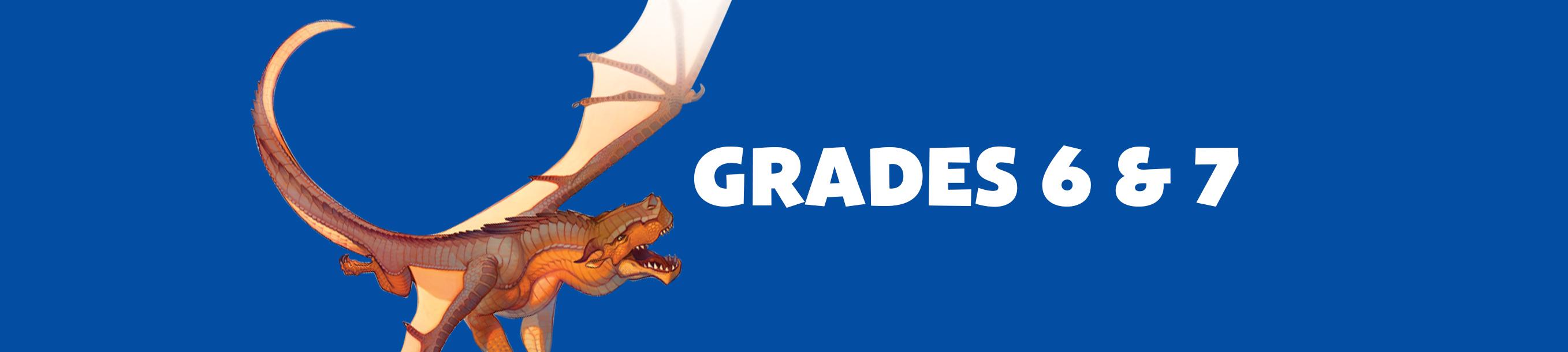 Grades 6 & 7