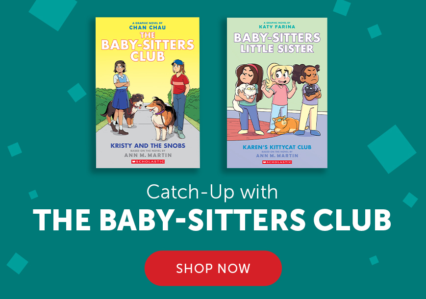 Catch up with The Babysitters Club. Shop Now