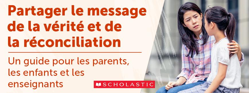 Partager le message de la vérité et de la réconciliation. Un guide pour les parents, les enfants et les enseignants