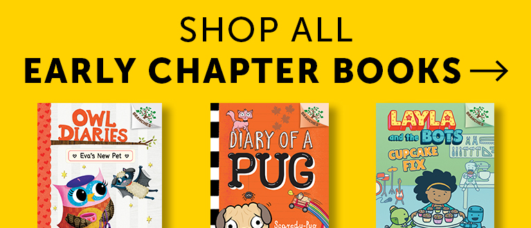 Shop All Early Chapter Books